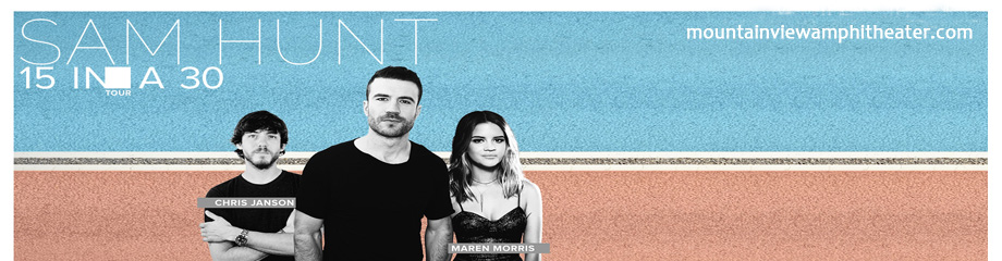 Sam Hunt, Maren Morris & Chris Janson at Shoreline Amphitheatre