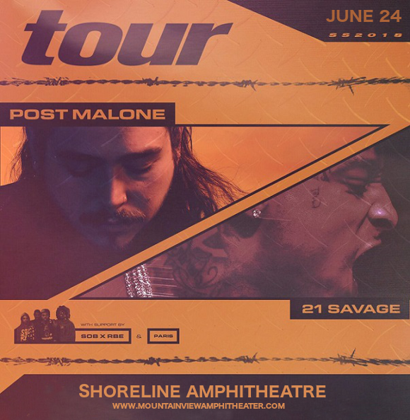 Post Malone & 21 Savage at Shoreline Amphitheatre