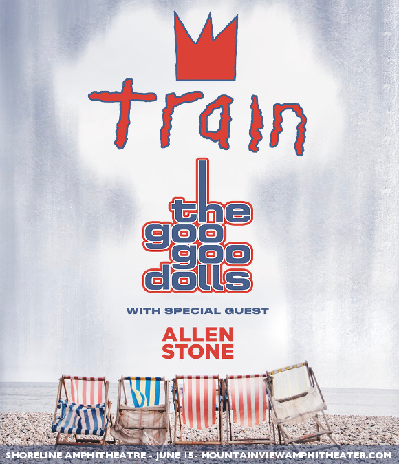 Train, Goo Goo Dolls & Allen Stone at Shoreline Amphitheatre