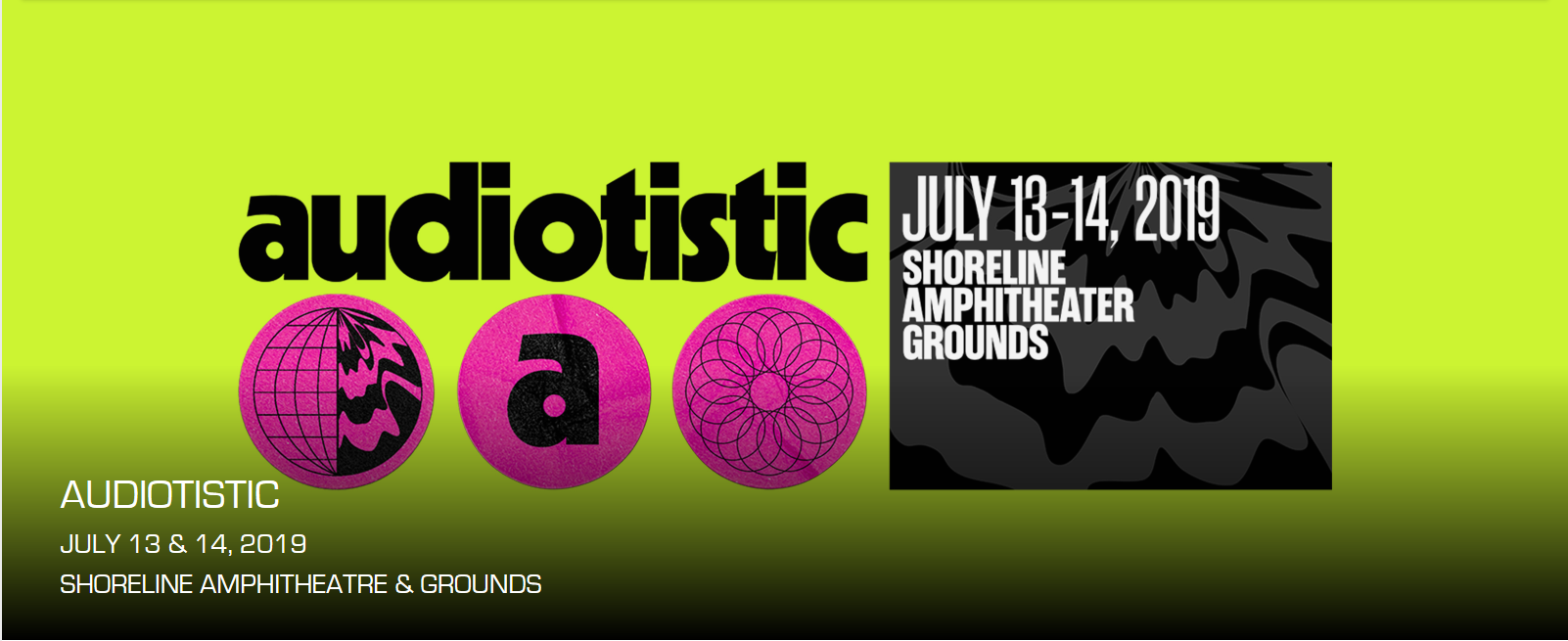 Audiotistic Bay Area: Tiesto, Illenium, Zeds Dead & Claude VonStroke - 2 Day Pass at Shoreline Amphitheatre