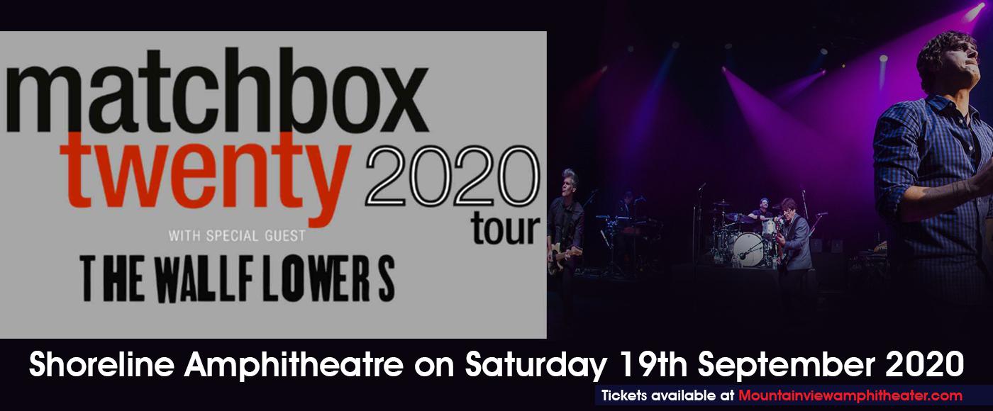 Matchbox Twenty & The Wallflowers [POSTPONED] at Shoreline Amphitheatre