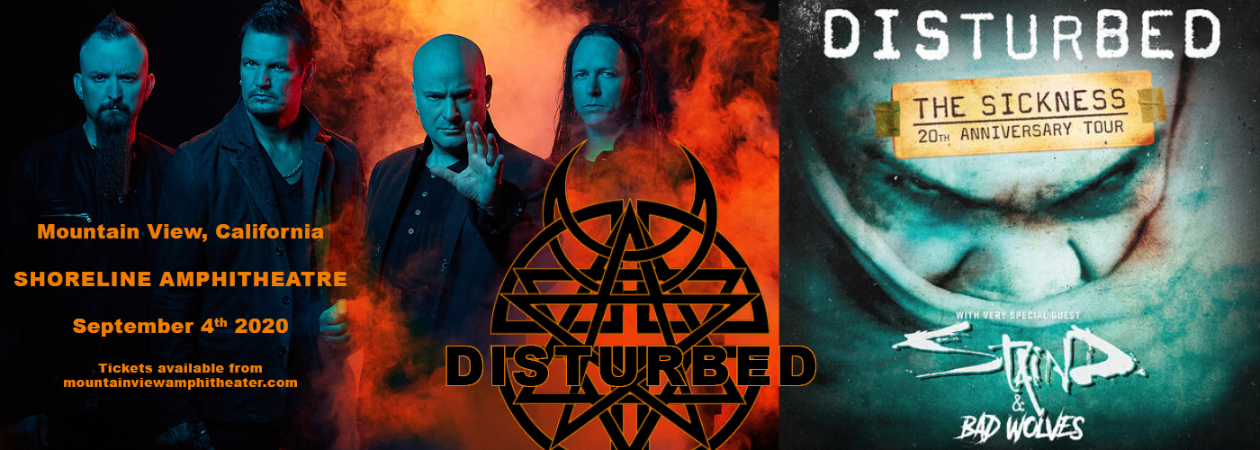 Disturbed, Staind & Bad Wolves [POSTPONED] at Shoreline Amphitheatre