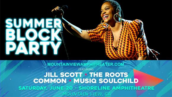 Summer Block Party: Jill Scott, The Roots, Common & Musiq Soulchild [CANCELLED] at Shoreline Amphitheatre