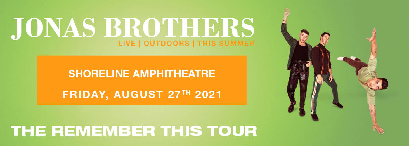 The Jonas Brothers: Remember This Tour at Shoreline Amphitheatre
