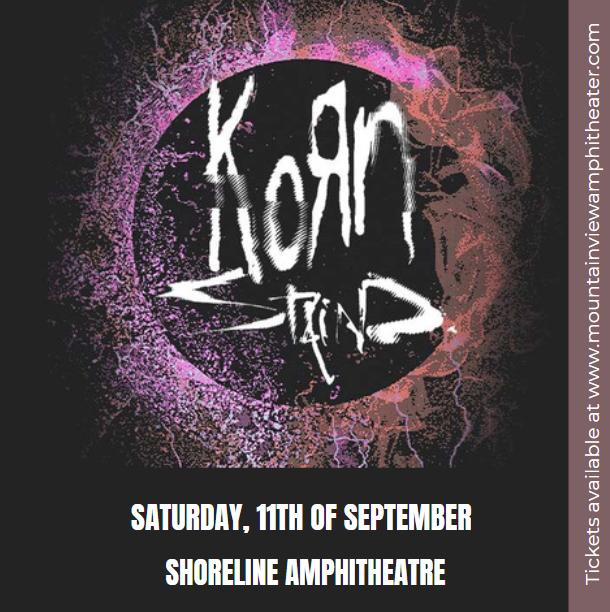 Korn & Staind at Shoreline Amphitheatre